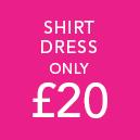 Shirt Dress only £20