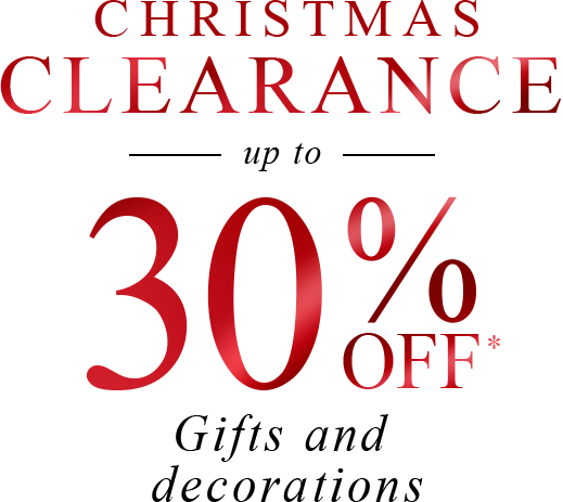 Christmas Clearance - up to 30% off Gifts, Toys & Decorations