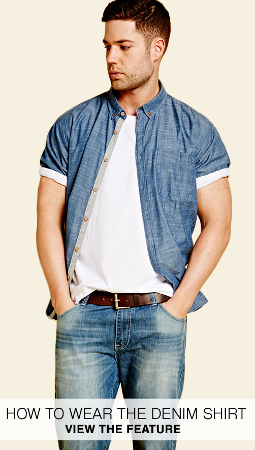 How to Wear the Denim Shirt