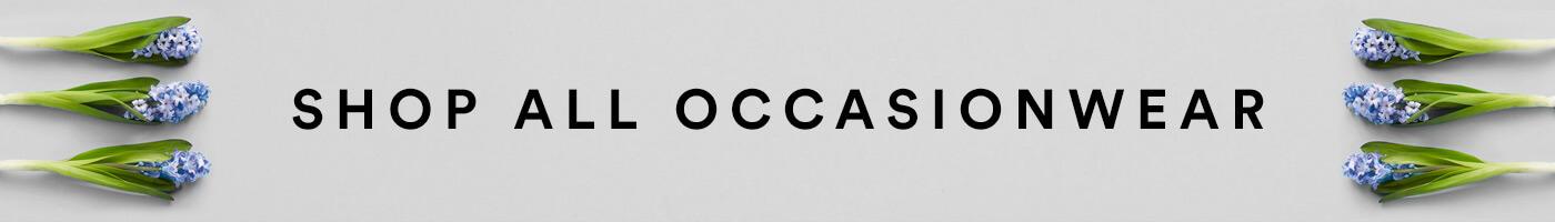 Shop all Occasionwear