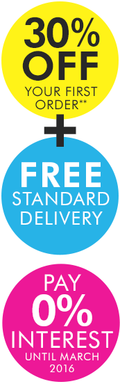 30% off your first credit order and free standard delivery. Pay 0% interest until March 2016