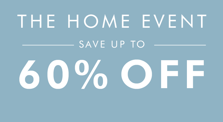 The Home Event save up to 60% Off