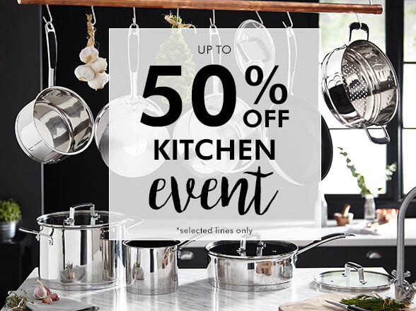 Up to 50% off Kitchen event