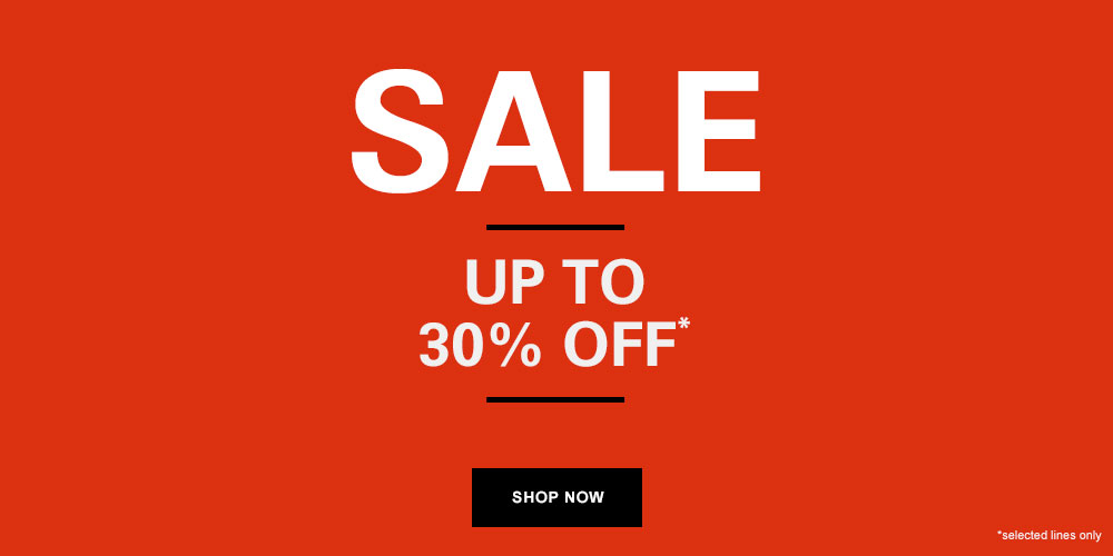 SALE - UP TO 30% OFF*