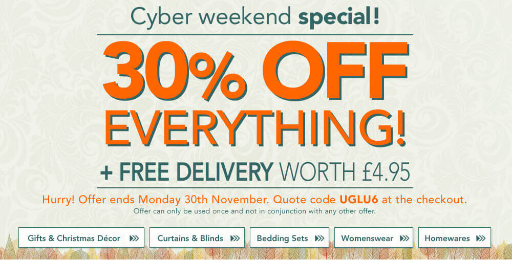 Cyber Weekend Special - 30% Off Everything + Free Delivery Worth £4.95