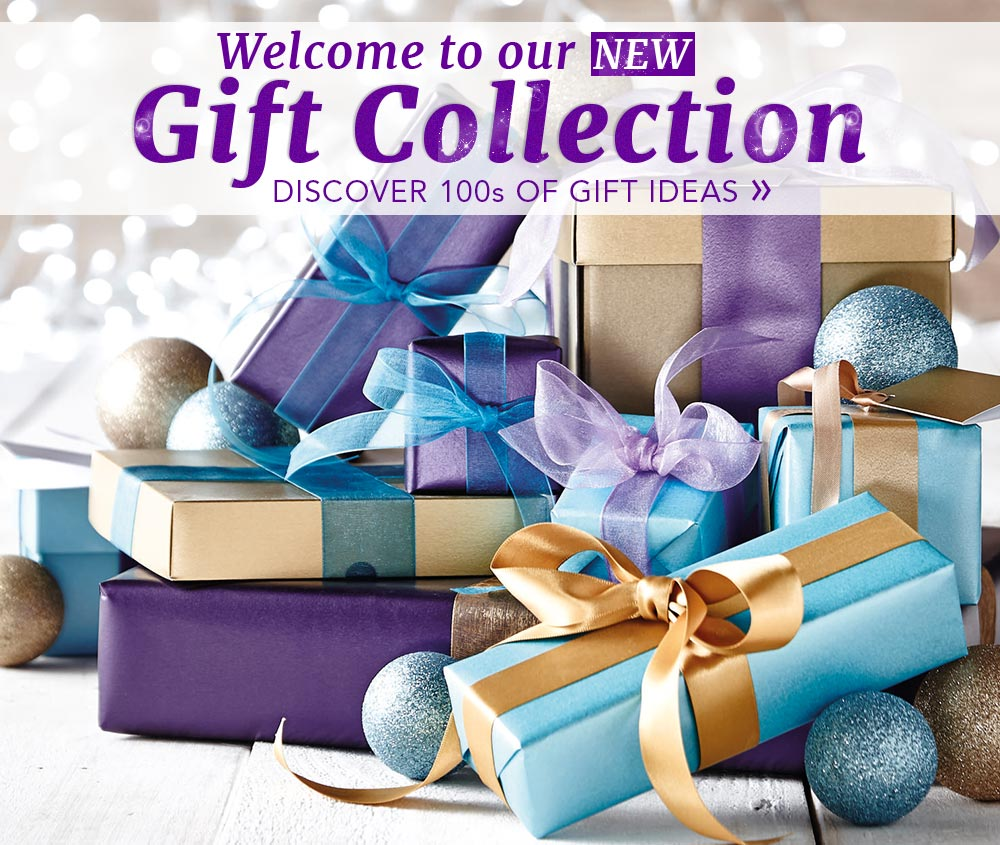 Welcome to our new Gift Collection - Discover 100s of gift ideas