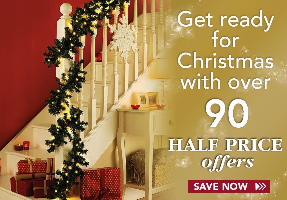 Get ready for Christmas with over 90 half-price offers - save now