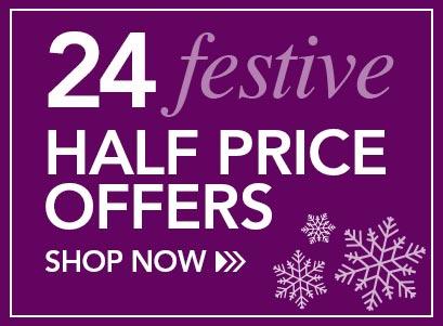 24 Festive Half Price Offers