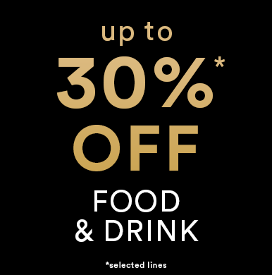 Up to 30%* off Food and Drink