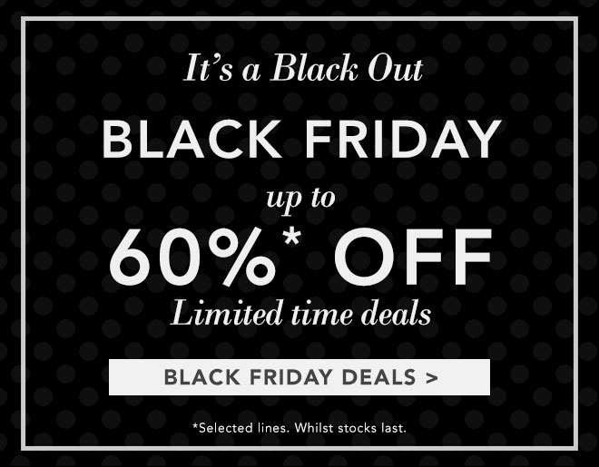 Black Friday up to 60% OFF
