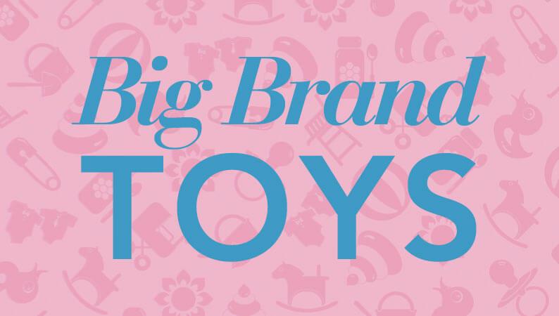 Big Brand Toys