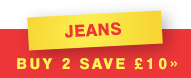 Jeans - Buy 2 save £10