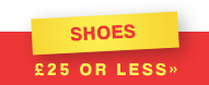 Shoes - £25 or less