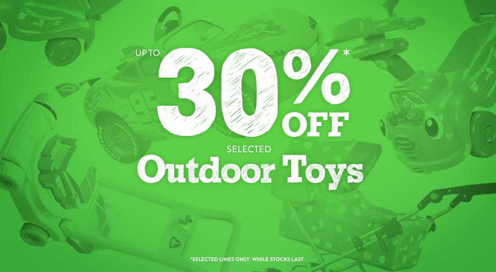 Up to 30% off selected Outdoor Toys