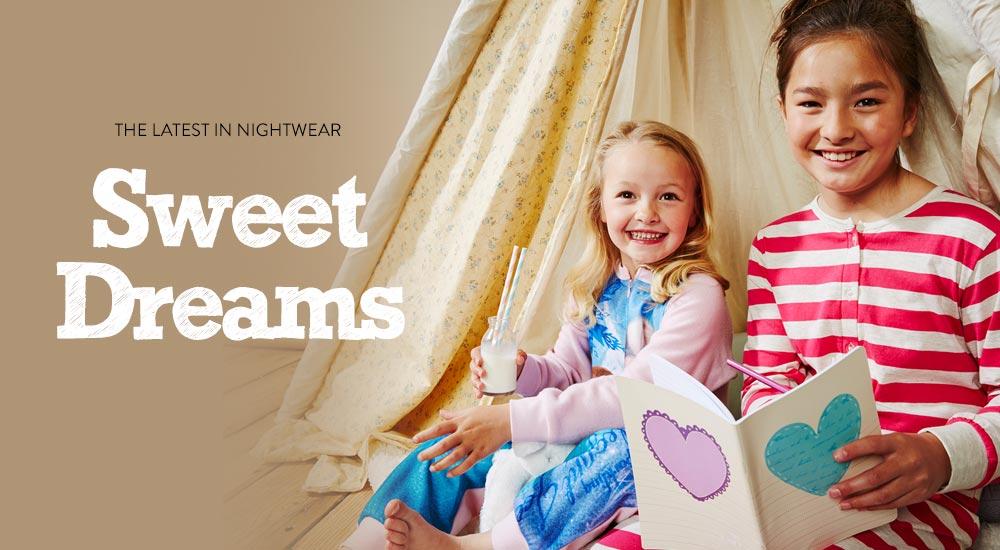 The latest in Nightwear - Sweet Dreams