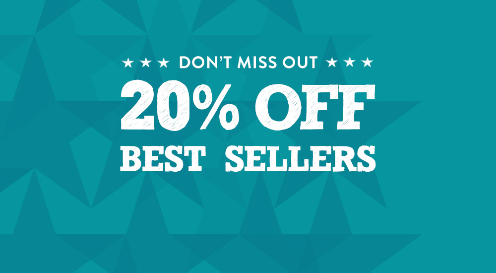 20% off Best Sellers!