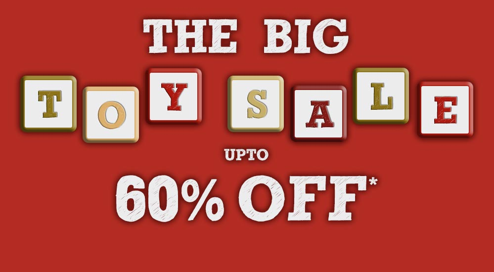 The Big Toy Sale - Upto 60% Off